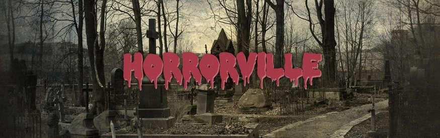 Horrorville banner 0c66a329 2d88 4d9d a851 2a9b60d8f28d