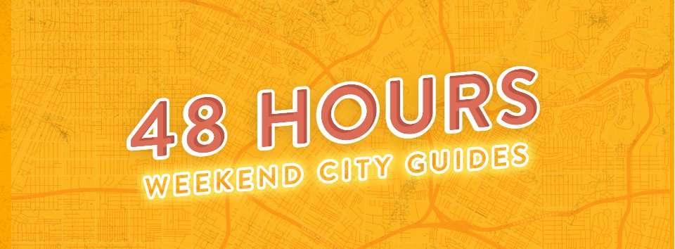 48 Hour City Guides